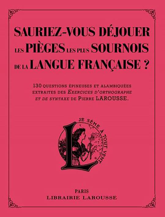 Les pièges les plus sournois de la langues françaises